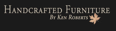 Handcrafted Furniture by Ken Roberts